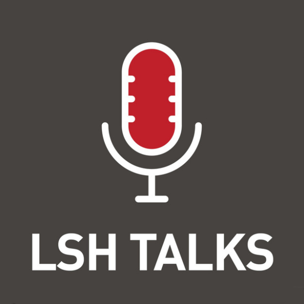 LSH Talks, podcast